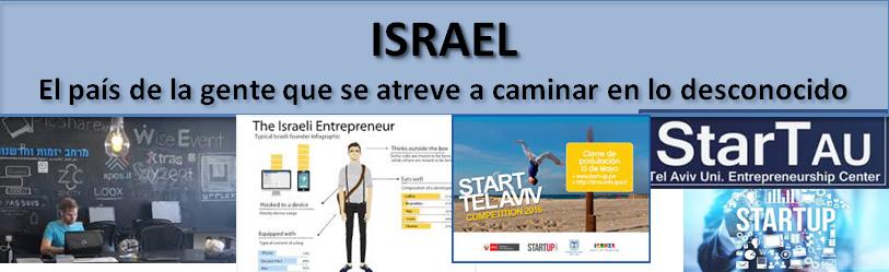 ISRAEL, atrevimiento en lo desconocido
